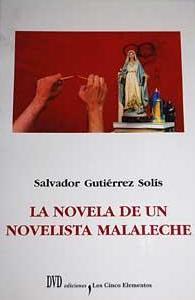 La novela de un novelista malaleche