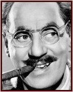 Groucho Marx dixit